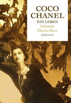 Coco Chanel von Charles-Roux,  Edmonde, Tophoven-Schöningh,  Erika