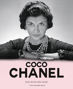 Coco Chanel von Ostlaender,  Annette, Pasqualetti Johnson,  Chiara