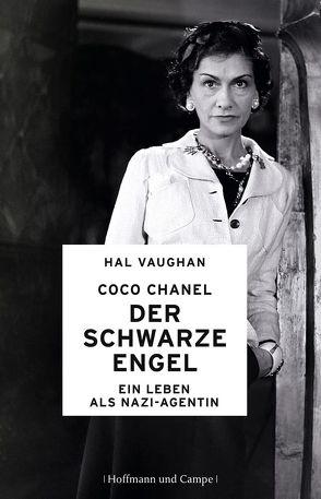 Coco Chanel – Der schwarze Engel von Jendricke,  Bernhard, Schermer-Rauwolf,  Gerlinde, Vaughan,  Hal, Weiss,  Robert A