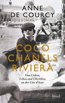 Coco Chanels Riviera von Courcy,  Anne de