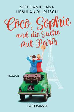 Coco, Sophie und die Sache mit Paris von Jana,  Stephanie, Kollritsch,  Ursula