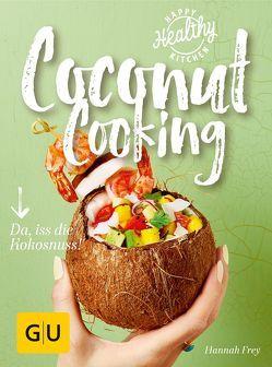 Coconut Cooking von Frey,  Hannah