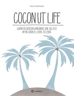 Coconut Life von Cub,  Nicole, Stromann,  Nina