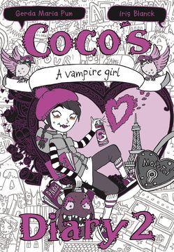 Coco`s Diary 2 – Tagebuch eines Vampirmädchens von Blanck,  Iris, Pum,  G.M.