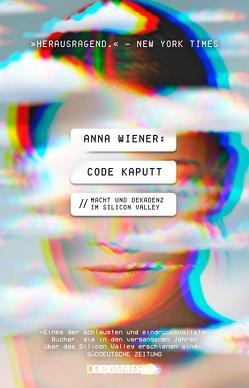 Code kaputt von Röser,  Cornelia, Wiener,  Anna