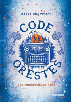 Code: Orestes von Engstrand,  Maria, Geffenblad,  Lotta, Setsman,  Cordula