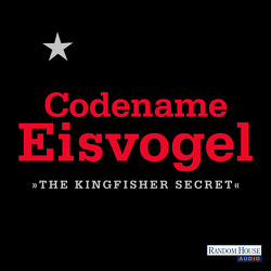 Codename Eisvogel – »The Kingfisher Secret« von Anonymous, Teltz,  Vera