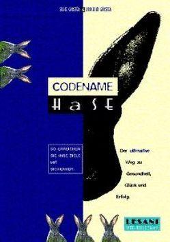 Codename Hase von Günster,  Joachim, Günster,  Silke