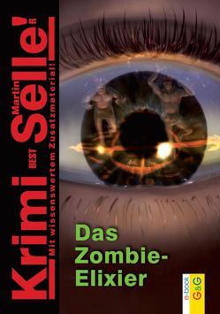 CodeName SAM: Das Zombie-Elixier von Selle,  Martin, Weinknecht,  Martin