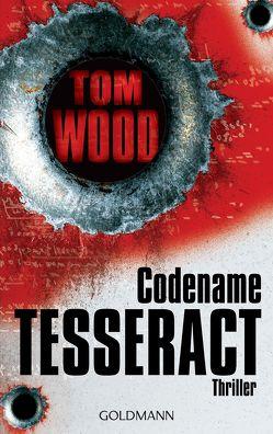 Codename Tesseract von Strohm,  Leo, Wood,  Tom