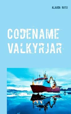 Codename Valkyrjar von Roth,  Alauda