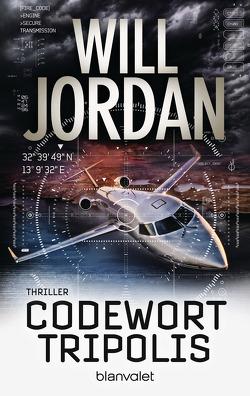 Codewort Tripolis von Jordan,  Will, Thon,  Wolfgang