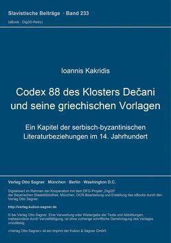 Codex 88 des Klosters Dečani und seine griechischen Vorlagen von Kakridis,  Ioannis