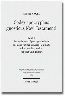 Codex apocryphus gnosticus Novi Testamenti von Nagel,  Peter