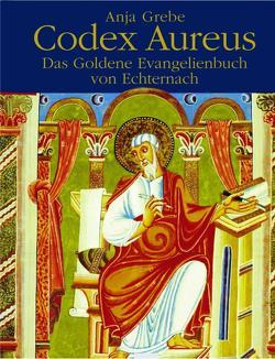 Codex Aureus von Grebe,  Anja