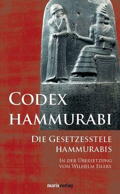 Codex Hammurabi von Eilers,  Wilhelm