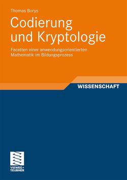 Codierung und Kryptologie von Borys,  Thomas