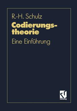 Codierungstheorie von Schulz,  Ralph-Hardo