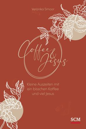 Coffee and Jesus von Smoor,  Veronika