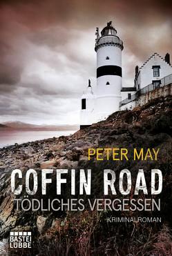 Coffin Road – Tödliches Vergessen von May,  Peter, Schilasky,  Sabine