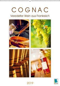 Cognac: Veredelter Wein aus Frankreich (Wandkalender 2019 DIN A2 hoch) von CALVENDO,  k.A.