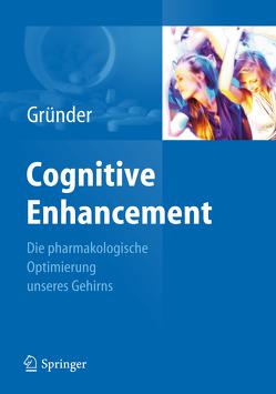 Cognitive Enhancement von Gründer,  Gerhard