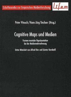 Cognitive Maps und Medien von Tinchon,  Hans-Jörg, Vitouch,  Peter