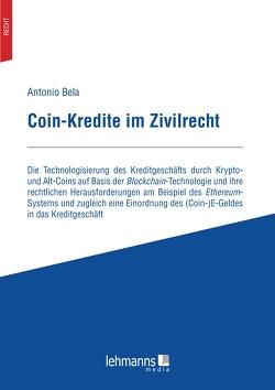 Coin-Kredite im Zivilrecht von Bela,  Antonio