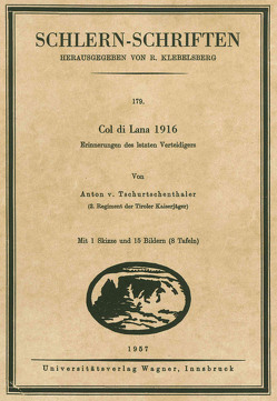 Col di Lana 1916 von Tschurtschenthaler,  Anton