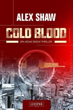 Cold Blood von Schiffmann,  Andreas, Shaw,  Alex