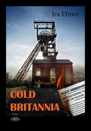 Cold Britannia von Ebner,  Ira