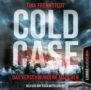 Cold Case – Das verschwundene Mädchen von Frennstedt,  Tina, Granz,  Hanna, Mittelstaedt,  Tessa