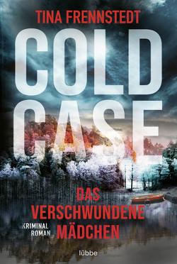 Cold Case – Das verschwundene Mädchen von Frennstedt,  Tina, Granz,  Hanna