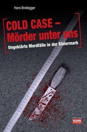 Cold Case – Mörder unter uns von Breitegger,  Hans