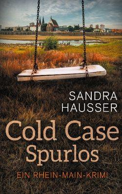 Cold Case Spurlos von Hausser,  Sandra