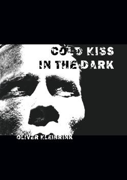 Cold Kiss in the Dark von cheezze e.V.,  Manufaktur für zeitgenössische Fotografie, Kleibrink,  Oliver