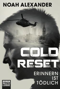 Cold Reset von Alexander,  Noah