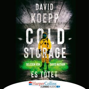 Cold Storage – Es tötet von Hoffmann,  Oliver, Koepp,  David, Nathan,  David