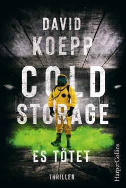 Cold Storage – Es tötet von Hoffmann,  Oliver, Koepp,  David