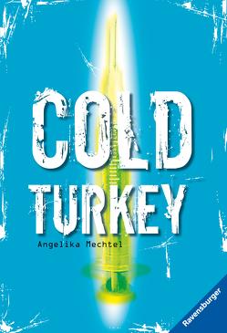 Cold Turkey von Mechtel,  Angelika