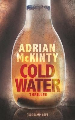 Cold Water von McKinty,  Adrian, Torberg,  Peter