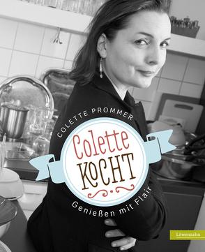 Colette kocht von Prommer,  Colette