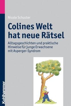 Colines Welt hat neue Rätsel von Schuster,  Nicole