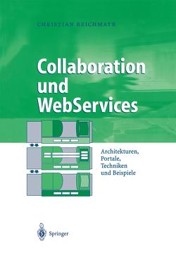 Collaboration und WebServices von Reichmayr,  Christian
