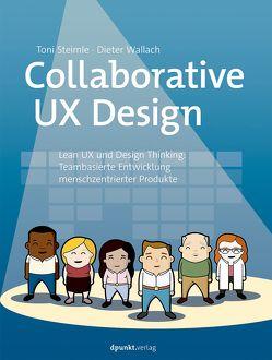 Collaborative UX Design von Dieter,  Wallach, Steimle,  Toni