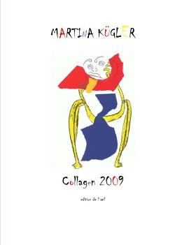 Collagen 2009 von Döpp,  Hans-Jürgen, Kügler,  Martina
