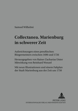 «Collectanea». Marienburg in schwerer Zeit von Zacharias,  Rainer