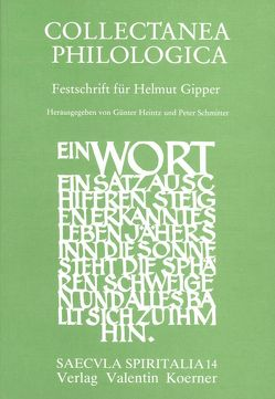 Collectanea Philologica von Heintz,  Günter, Schmitter,  Peter