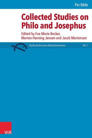 Collected studies on Philo and Josephus von Becker,  Eve-Marie, Bilde,  Per, Jensen,  Morten, Mortensen,  Jacob