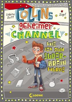 Collins geheimer Channel – Wie ich zum Super-Brain wurde von Holzapfel,  Falk, Zett,  Sabine